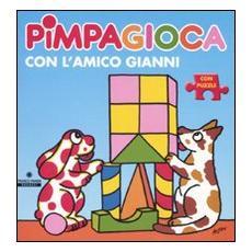 Pimpagioca con l'amico Gianni. Con puzzle