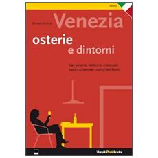 Venezia. Osterie & Dintorni