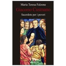 Giacomo Cusmano sacerdote per i poveri