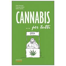 Cannabis. . . per tutti