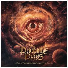 Pedophile Priests - Dark Transgression Of The Soul