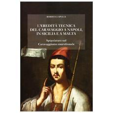 Eredità tecnica del Caravaggio