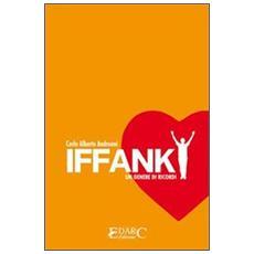 Iffanky. Un genere di ricordi