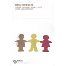 Omogenitorialità. Filiazione, orientamento sessuale e diritto