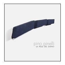 Pino Pinelli. La pelle del daino. Ediz. multilingue