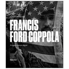 Francis Ford Coppola. Il romanticismo pre-digitale