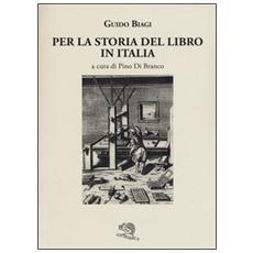 Per la storia del libro in Italia
