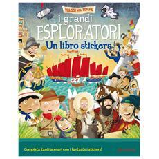 Grandi Esploratori (I) (Libro Stickers)