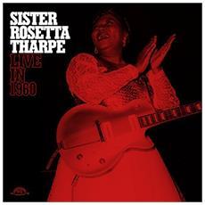 Sister Rosetta Tharpe - Live In 1960