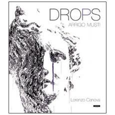 Drops. Ediz. italiana e inglese