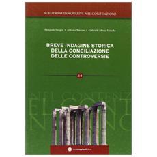 Breve indagine storica della conciliazione delle controversie