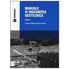 Manuale di ingegneria geotecnica. Vol. 2