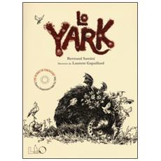 Lo Yark. Con CD Audio