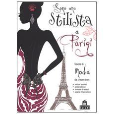 Sono una stilista a Parigi. Con adesivi