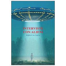 Interviste con alieni
