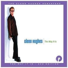 Glenn Hughes - The Way It Is: Expanded Edition (2 Cd)