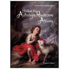 L'occidente Fra Astrologia Rivelazione Ateismo