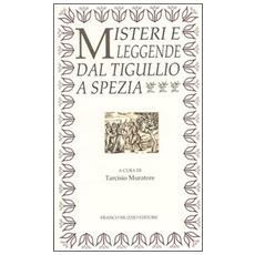 Misteri e leggende dal Tigullio a Spezia