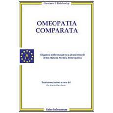 Omeopatia comparata. Diagnosi differenziale tra alcuni rimedi della materia medica omeopatica