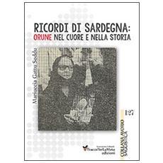 Ricordi di Sardegna. Orune nel cuore e nella storia