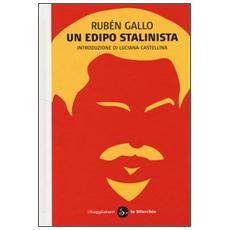 Un Edipo stalinista