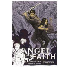 Angel & Faith - Per Piacere, Non Per Necessita'