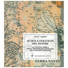 Acqua e strategie del potere. La contesa idrica nella regione del Giordano tra passato e presente