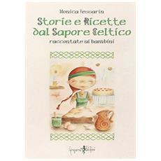 Storie e ricette dal sapore celtico raccontate ai bambini