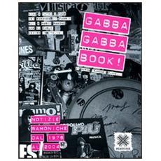 Gabba gabba book! Notizie ramoniche dal 1976 al 2004