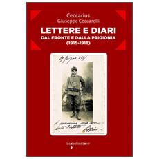 Lettere e diari dal fronte e dalla prigionia (1915-1918)