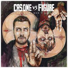 Cas One Vs Figure - So Our Egos Dont Kill Us