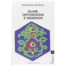 Islam: ortodossia e dissenso