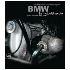 BMW. Le moto del secolo
