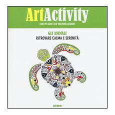 Art activity pocket. Gli animali. Ritrovare calma e serenit�