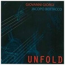 Giovanni Giorgi & Jacopo Bertacco - Unfold