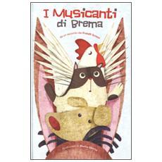 I musicanti di Brema dei Fratelli Grimm