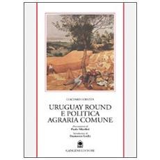 Uruguay round e politica agraria europea