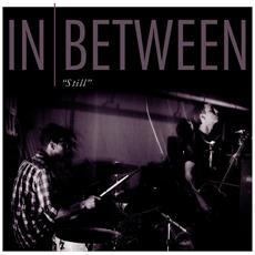 In Between - Still