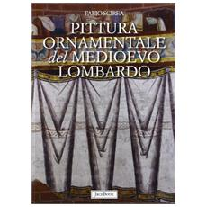 Pittura ornamentale del Medioevo lombardo. (secoli VIII-XIII)