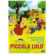 Dvd Incredibili Avv. / Piccola Lulu' (le)
