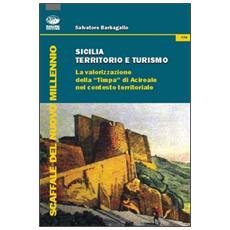 Sicilia territorio e turismo. La valorizzione della �Timpa� di Acireale nel contesto territoriale