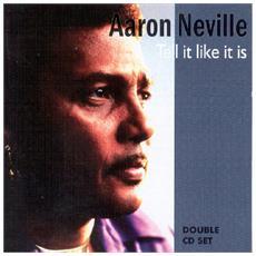 Aaron Neville - Tell It Like. . -Reissue-