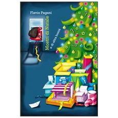 Mostri di Natale e di altra bontà