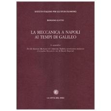 Meccanica a Napoli ai tempi di Galileo (La)
