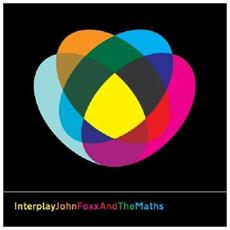 John Foxx And The Maths - Interplay