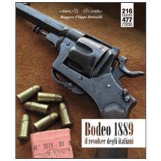 Bodeo 1889. Il revolver degli italiani