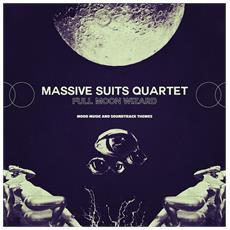 Massive Suits Quartet - Full Moon Wizard - O. S. T.