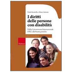 I diritti della persona con disabilità. Dalla convenzione internazionale ONU alle buone pratiche