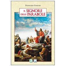 Il signore delle parabole