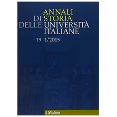 Annali di storia delle universit� italiane (2015) . Vol. 1